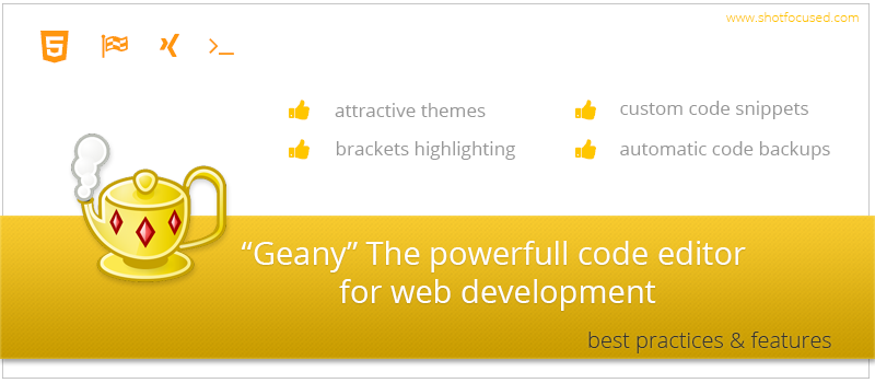 Geany the powerful code editor for web development. Best practices and features.